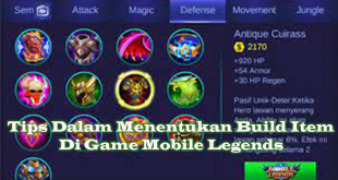 Tips Dalam Menentukan Build Item Di Game Mobile Legends